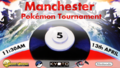 Manchester Pokémon Tournament 2013.png