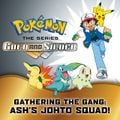 Gathering the Gang Ash's Johto Squad Google Play volume.jpg