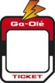 Ga-Olé Ticket.png