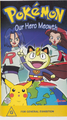 Our Hero Meowth Region 4 VHS.png